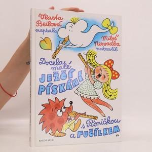 náhled knihy - Docela malé ježčí pískání s Písničkou a Fučílkem