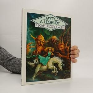náhled knihy - Mýty a legendy. Egypt, Řecko, Galie
