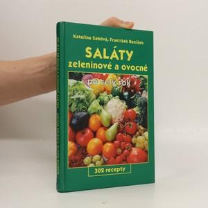 náhled knihy - Saláty zeleninové a ovocné po celý rok : 302 recepty