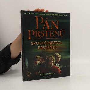 náhled knihy - Národy, bytosti a místa středozemě - podrobnýobrazový průvodce k filmu: Pán prstenů. Společenstvo prstenu.