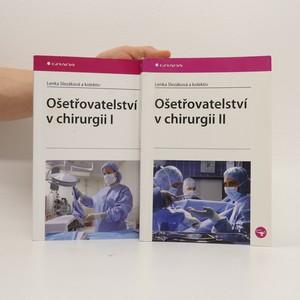 náhled knihy - Ošetřovatelství v chirurgii I. a II. (2 svazky)