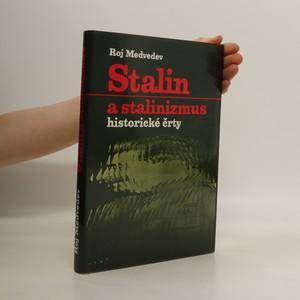 náhled knihy - Stalin a stalinizmus. Historické črty. slovensky