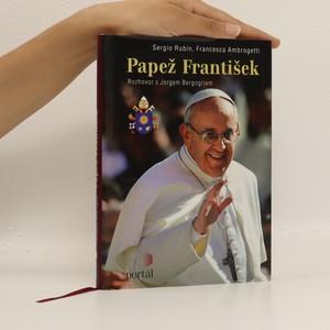 náhled knihy - Papež František : rozhovor s Jorgem Bergogliem