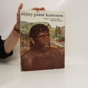 náhled knihy - Dějiny psané kamenem. Po stopách člověka minulosti