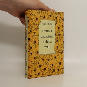 náhled knihy - Poutník okouzlený rodnou zemí