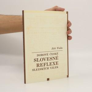 náhled knihy - Dobové české slovesné reflexe slezských válek