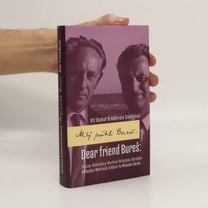 náhled knihy - Milý příteli Bureši : dopisy Bohuslava Martinů Miloslavu Burešovi = Dear friend Bureš : Bohuslav Martinů's letters to Miloslav Bureš