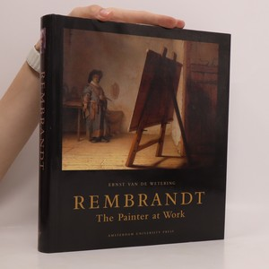 náhled knihy - Rembrandt. The Painter at Work