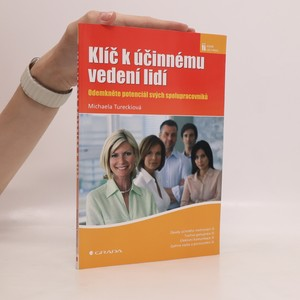 náhled knihy - Klíč k účinnému vedení lidí : odemkněte potenciál svých spolupracovníků