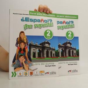 náhled knihy - ¿Español? ¡Por supuesto! 2. Libro del alumno. Cuaderno de ejercicios (2 svazky)