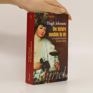 náhled knihy - Une histoire mondiale du vin