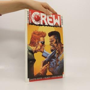náhled knihy - Magazín Crew: Sinister dexter, Hellboy, Devlin Waugh
