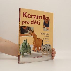 náhled knihy - Keramika pro děti: základy práce s hlínou a výtvarné návrhy