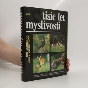 náhled knihy - Tisíc let myslivosti