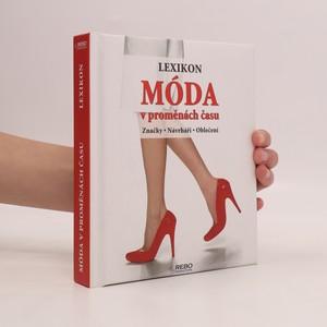 náhled knihy - Móda v proměnách času : lexikon : značky, návrháři, oblečení