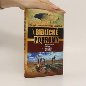 náhled knihy - Biblické pohromy : hněv boží, nebo pomsta přírody?