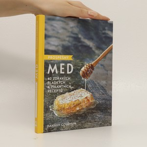 náhled knihy - Prospěšný med. 40 zdravých sladkých a pikantních receptů