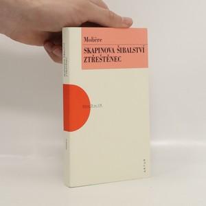 náhled knihy - Skapinova šibalství. Ztřeštěnec