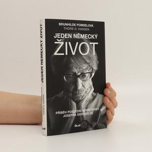 náhled knihy - Jeden německý život : příběh poslední sekretářky Josepha Goebbelse