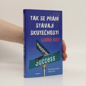 náhled knihy - Tak se přání stávají skutečností : praktický návod, jak rozvinout vlastní intuici