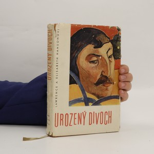 náhled knihy - Urozený divoch. Život Paula Gauguina