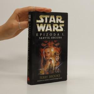 náhled knihy - Star Wars. Epizoda I., Skrytá hrozba