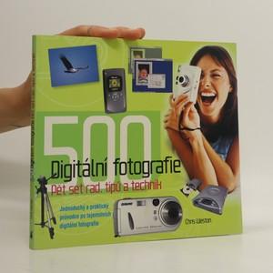 náhled knihy - Digitální fotografie : 500 rad tipů a technik
