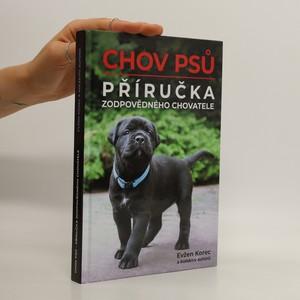 náhled knihy - Chov psů : příručka zodpovědného chovatele