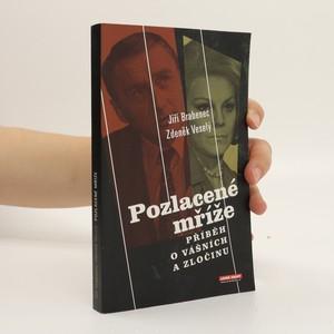 náhled knihy - Pozlacené mříže : příběh o vášních a zločinu