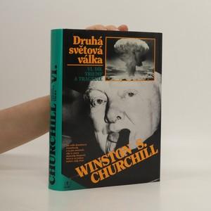 náhled knihy - Druhá světová válka 6. díl: Triumf a tragédie