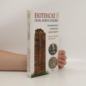 náhled knihy - Esoterické Čechy, Morava a Slezsko. Svazek 8