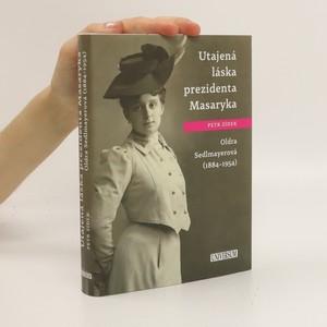 náhled knihy - Utajená láska prezidenta Masaryka