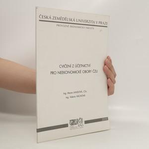 náhled knihy - Cvičení z účetnictví pro neekonomické obory ČZU