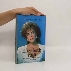 náhled knihy - Elizabeth radí jak zhubnout, být hezká a šťastná