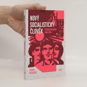 náhled knihy - Nový socialistický člověk : Československo 1948-1956