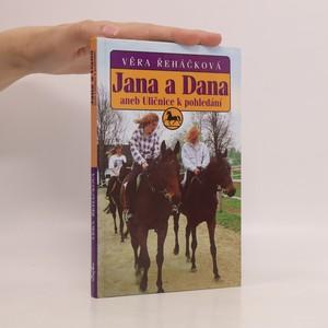 náhled knihy - Jana a Dana, aneb, Uličnice k pohledání