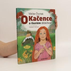 náhled knihy - O Kačence a tlustém dědečkovi