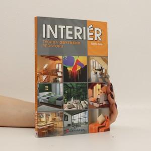 náhled knihy - Interiér : tvorba obytného prostoru