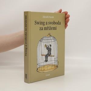 náhled knihy - Swing a svoboda za mřížemi