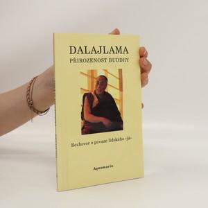 náhled knihy - Přirozenost Buddhy. Rozhovor o povaze lidského