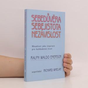 náhled knihy - Sebedůvěra, sebejistota, nezávislost : moudrost jako inspirace pro každodenní život