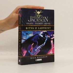 náhled knihy -  Bitva o labyrint. Percy Jackson. 4. díl