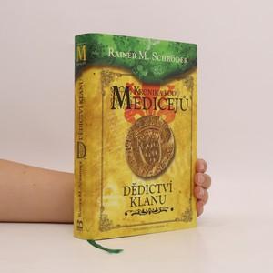 náhled knihy - Kronika rodu Medicejů. Dědictví klanu