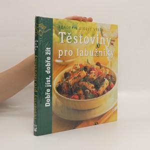 náhled knihy - Těstoviny pro labužníky