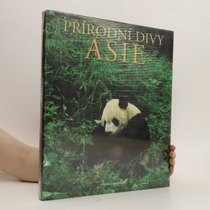 náhled knihy - Přírodní divy Asie