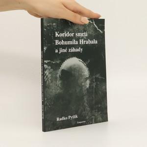 náhled knihy - Koridor smrti Bohumila Hrabala a jiné záhady literárního světa - psychologické a detektivní příběhy spisovatelů