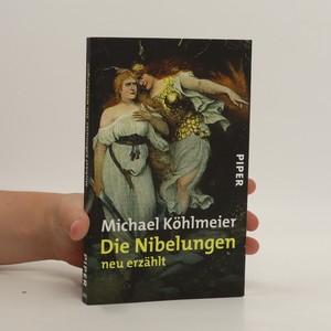 náhled knihy - Die Nibelungen neu erzählt