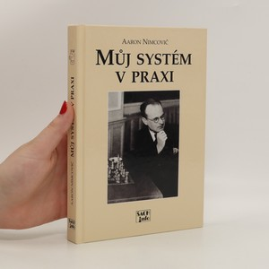 náhled knihy - Můj systém v praxi : učebnice praktické hry