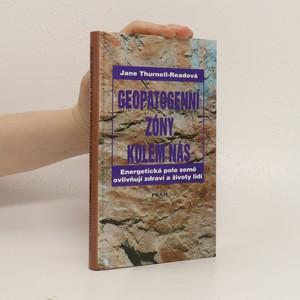 náhled knihy - Geopatogenní zóny kolem nás : energetická pole země ovlivňují zdraví a životy lidí