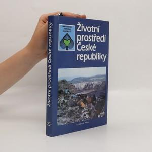 náhled knihy - Životní prostředí České republiky. Vývoj a stav do konce roku 1989
